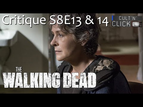 THE WALKING DEAD Saison 8 Episodes 13&14 : Critique Et Analyse