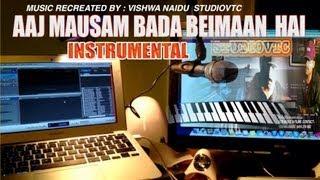 AAJ MAUSAM BADA BEIMAAN HAI INSTRUMENTAL MUSIC STUDIOVTC AUSTRALIA