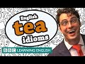 Tea idioms - Learn English idioms with The Teacher
