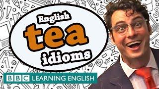 Tea idioms - The Teacher