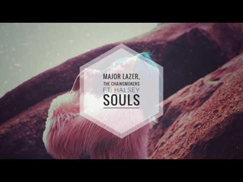 Major Lazer, The Chainsmokers ft  Halsey -  Souls