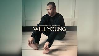 Will Young - Til There's Nothing Left (Official Audio)