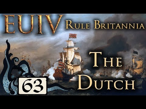 Dutch Empire - Europa Universalis IV: Rule Britannia - The Dutch - #63 - (Very Hard)