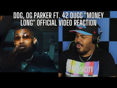 DDG x OG Parker ft. 42 Dugg – Money Long (Official Music Video) REACTION