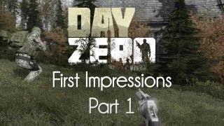 ARMA 2: DayZero Mod — First Impressions — Part 1 — Old Times!