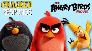 Angry Birds The Movie: What Did You Expect? - Cracked Responds