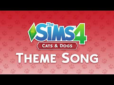 The Sims 4 Cats & Dogs Theme Song