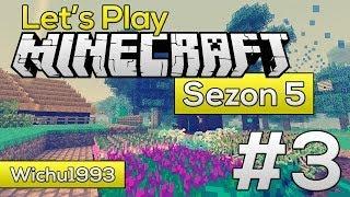 Let's Play Minecraft Sezon 5 #3 - Przetapiamy metale i tworzymy formy !