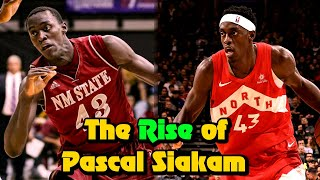 From Nobody ⇨ Rising Star: The Pascal Siakam Story