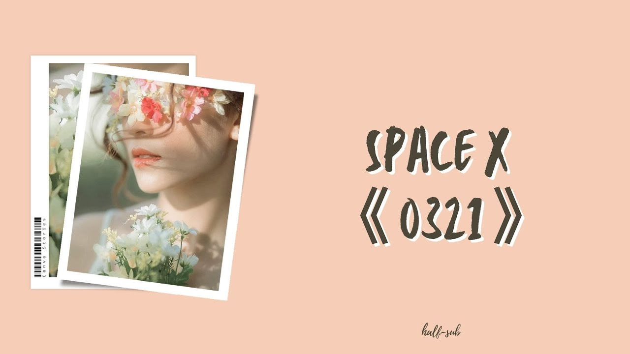 Download [PINYIN   THAISUB] Space X - 《0321》  一生爱你