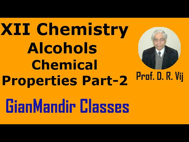 XII Chemistry | Alcohols | Chemical Properties Part-2 by Gaurav Sir