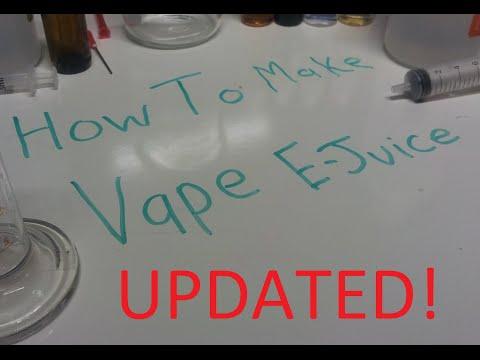 How to make DIY E-Juice vape juice. (Updated)