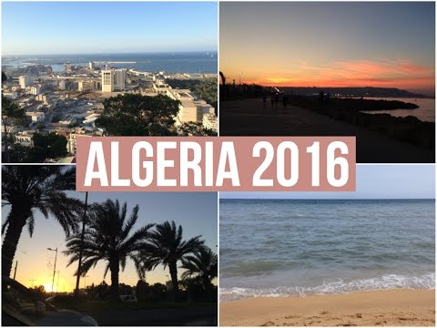 ALGERIA 2016 | Travel Vlog