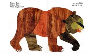 Brown Bear, Brown Bear, What Do You See  Read Aloud Video
