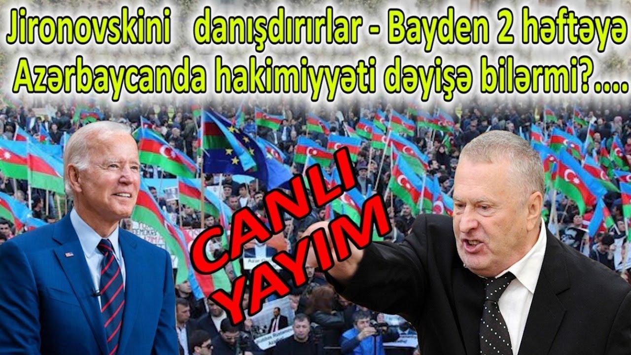 Jirinovskini  danışdırırlar - Bayden 2 həftəyə Azərbaycanda hakimiyyəti dəyişə bilərmi?...