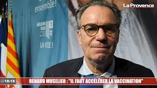 """Renaud Muselier : """"Il faut accélérer la vaccination"""""""