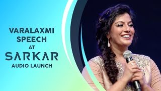 Actress Varalaxmi's Speech | Sarkar Audio Launch