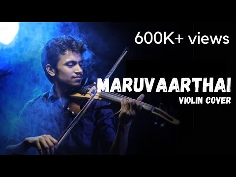 Maruvaarthai (Violin Cover HD) - Nair Madhav Gopi | Enai Noki Paayum Thota
