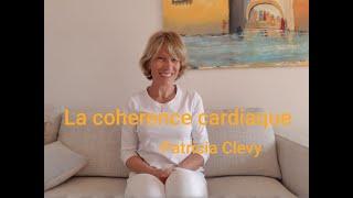 Améliorer sa vie. La cohérence cardiaque, premier épisode. 1/4. Kundalini Yoga. Patricia Clevy.