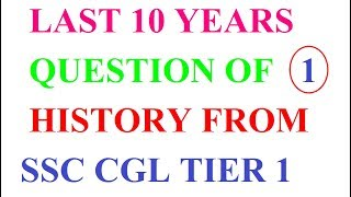 Last 10 year question of history for  ssc cgl 2017