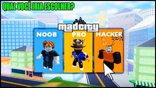 NOOB VS PRO VS HACKER NO MAD CITY !! -ROBLOX-