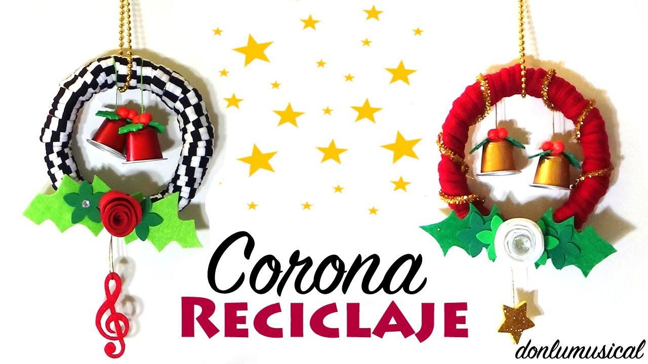 Corona Navideña Reciclaje Papel Goma Eva Y Fieltro Youtube