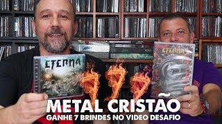 Desafio MOM 777 - Especial Metal Cristão