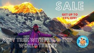 Why Trek with Friendship World Treks?