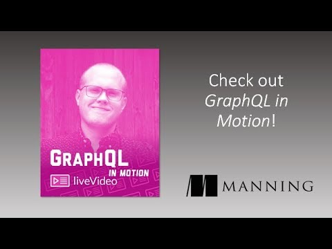Manning | GraphQL in Motion