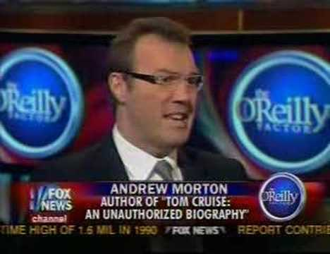 The O'Reilly Factor - Andrew Morton / Tom Cruise Scientology
