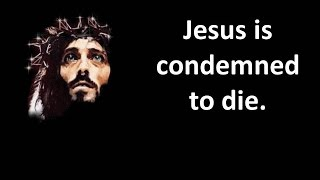 Jesus Condemned To Die