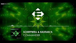 Scheffwell &amp Bastian H. - Commander (Original Mix)