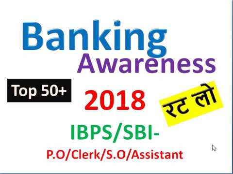 Top Banking Awareness -2018 (IBPS/SBI Special)
