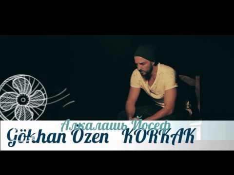 Душевная песни Турецкая  Gökhan Özen korkak  на русском языке самая хорошая песня турецкая  2016