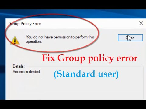 Fix Group policy Error 'You do not have permission to perform this operation' Access is denied