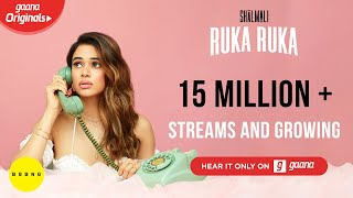 Gambar cover Shalmali - Ruka Ruka (Video) ft. Sunny MR | Aparshakti Khurana | Gaana Originals