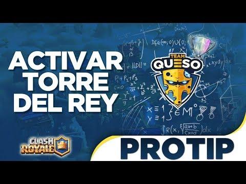 CLASH ROYALE PROTIPS #1 ACTIVA TU TORRE DEL REY con Anthony Team Queso