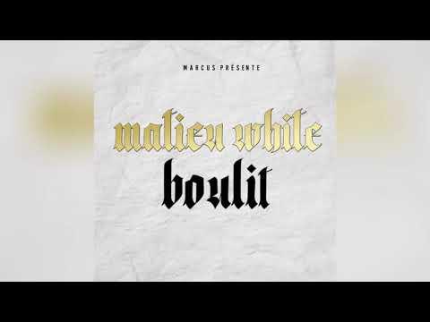 Youtube: Matieu White – Boulit – History Riddim – @ProdByMarcus