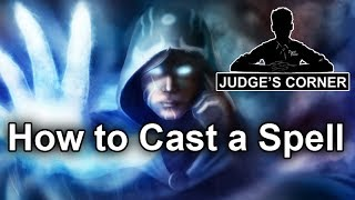 MTG Rules: How to Cast a Spell - Judge