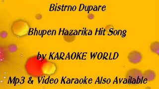 Bistirna Dupare Karaoke |Bhupen Hazarika -9126866203