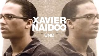Xavier Naidoo - Und [Official Video]