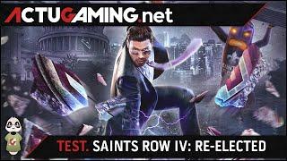 TEST. Saints Row IV : Re-Elected - Président à temps plein !