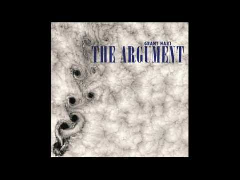GRANT HART - the argument [full]