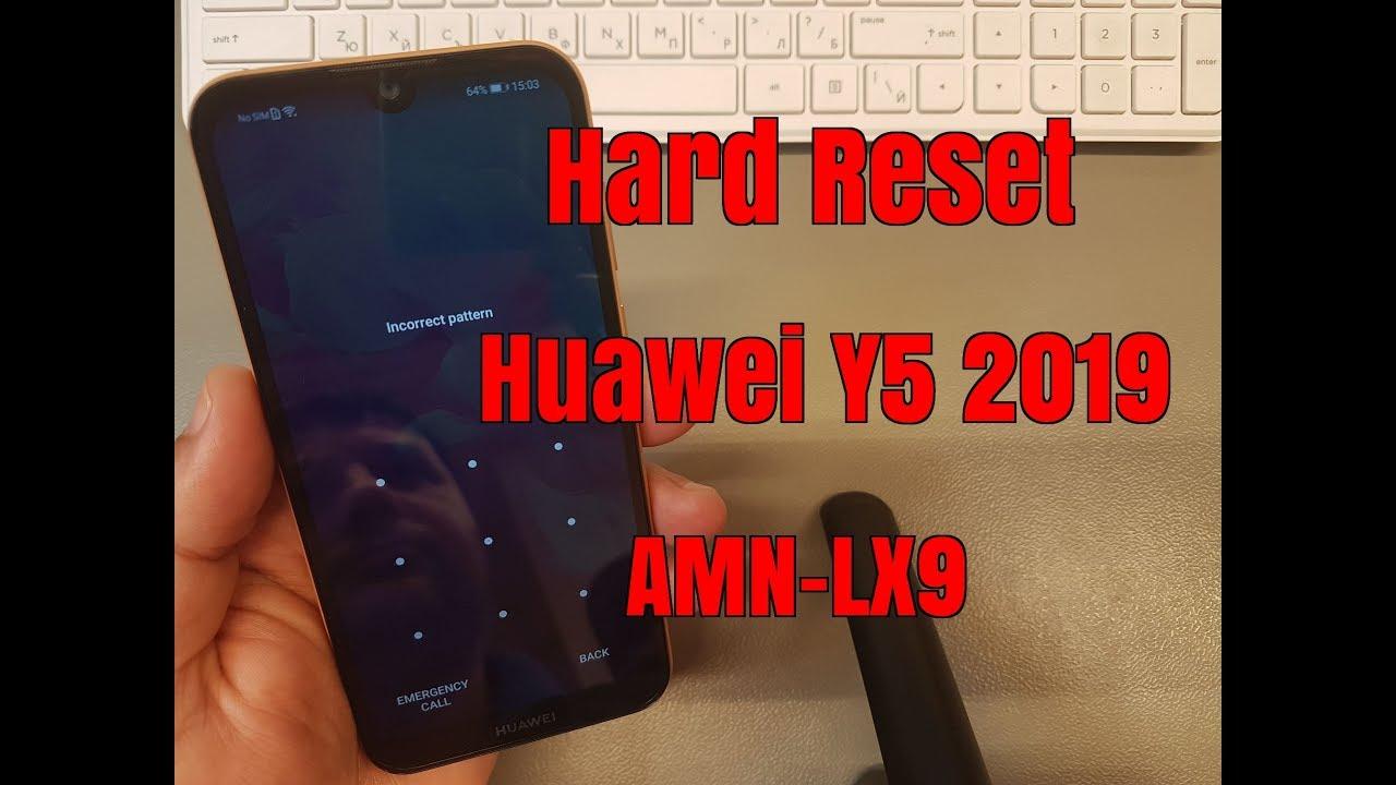 Hard reset Huawei Y5 2019 AMN-LX9  Unlock pin,pattern,password lock