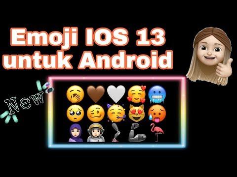 TERBARU! CARA Mengubah Emoji ANDROID Ke Emoji IOS 13