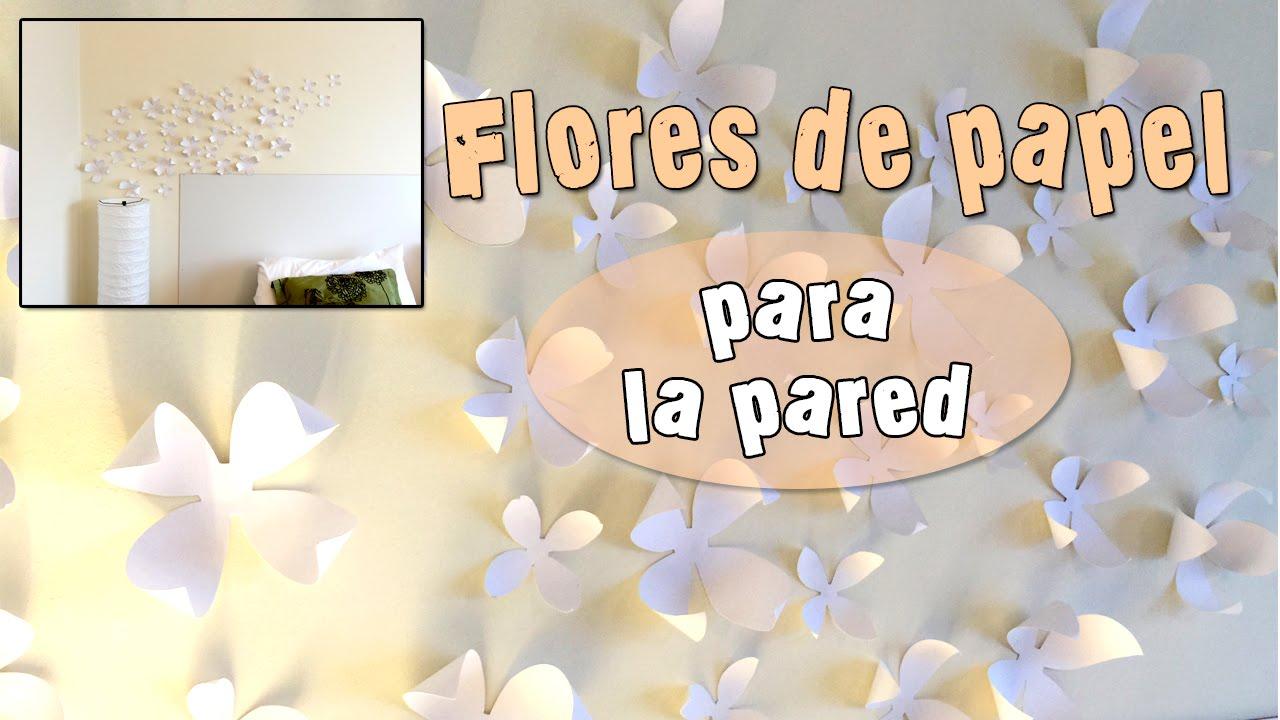 Flores de papel para la pared youtube - Papel para la pared ...