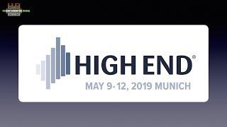 High-End Munich 2019: May 7th - 11th 2019