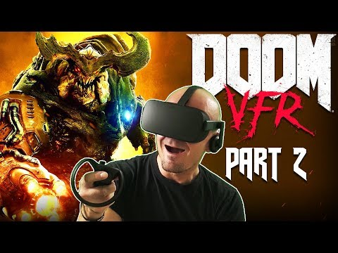 DOOM VFR ON OCULUS RIFT? | DOOM VFR Oculus Rift VR Gameplay Part 2