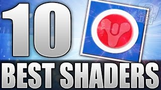 Destiny: Top 10 Best Shaders In The Game! (10 BEST DESTINY SHADERS)