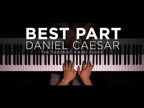 Daniel Caesar ft HER - Best Part  The Theorist Piano Cover